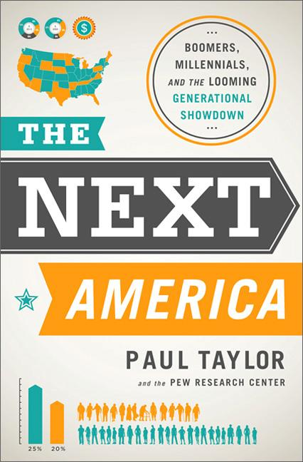 The Next America: Boomers, Millennials and the Looming Omission of All Other Generations